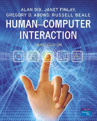 Human-Computer Interaction By Dix, Alan (EDT)/ Finlay, Janet/ Abowd, Gregory D./ Beale, Russell